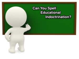 educational indoctrination